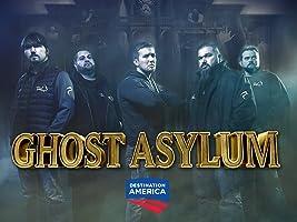 Ghost Asylum Season 2