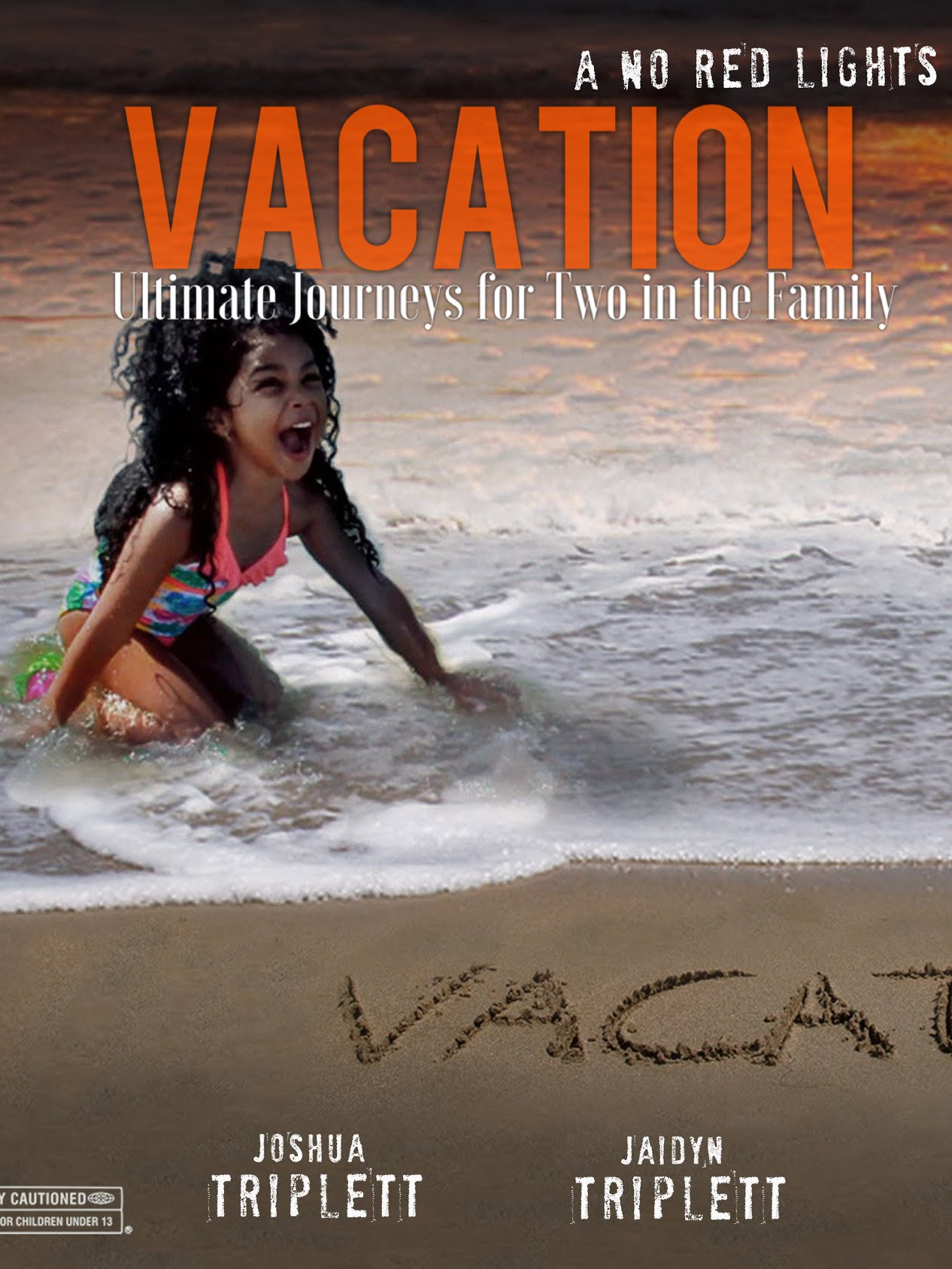 Vacation : Ultimate Journeys for Two in the Family