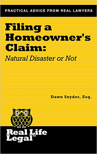 Filing a Homeowner's Claim: Natural Disaster or Not (A Real Life Legal Guide)