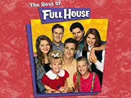 Full House: Best of the Series