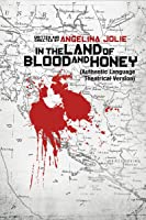 In the Land of Blood and Honey (English Subtitled)
