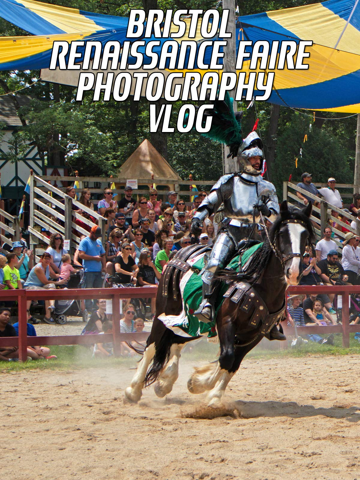 Bristol Renaissance Faire Photo Vlog