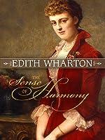 Edith Wharton: The Sense of Harmony