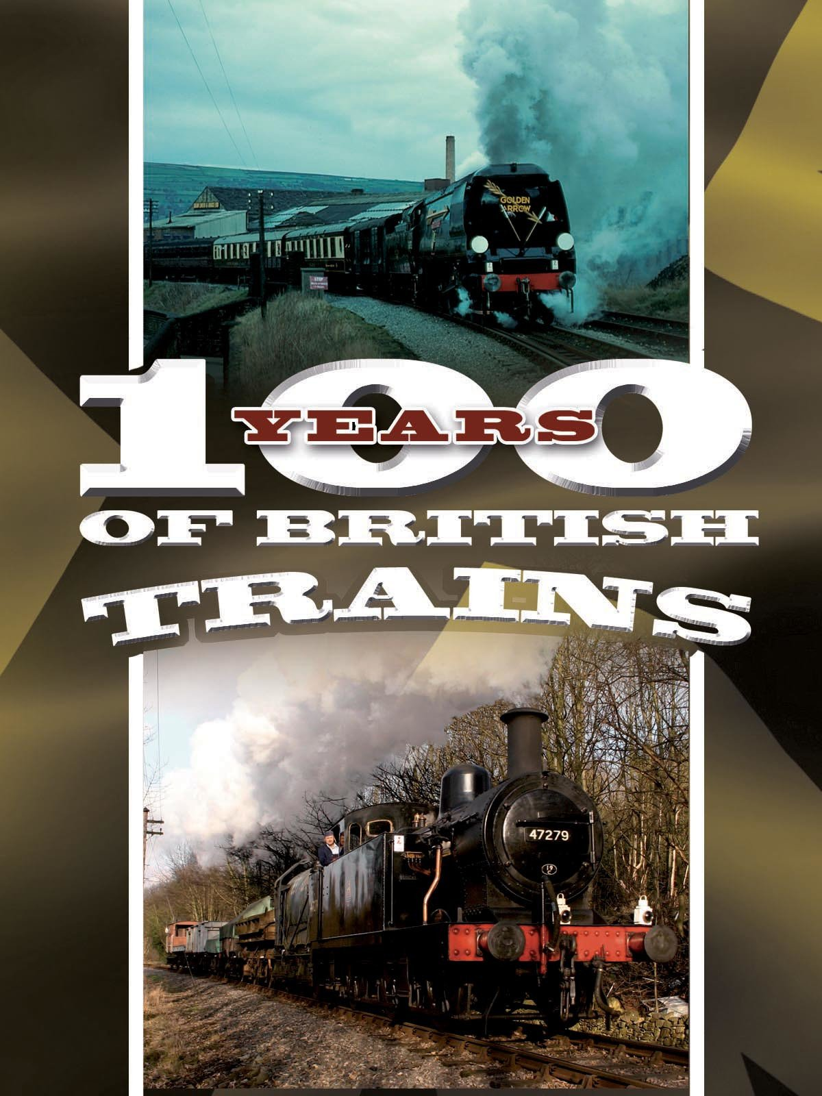 100 Years of British Trains