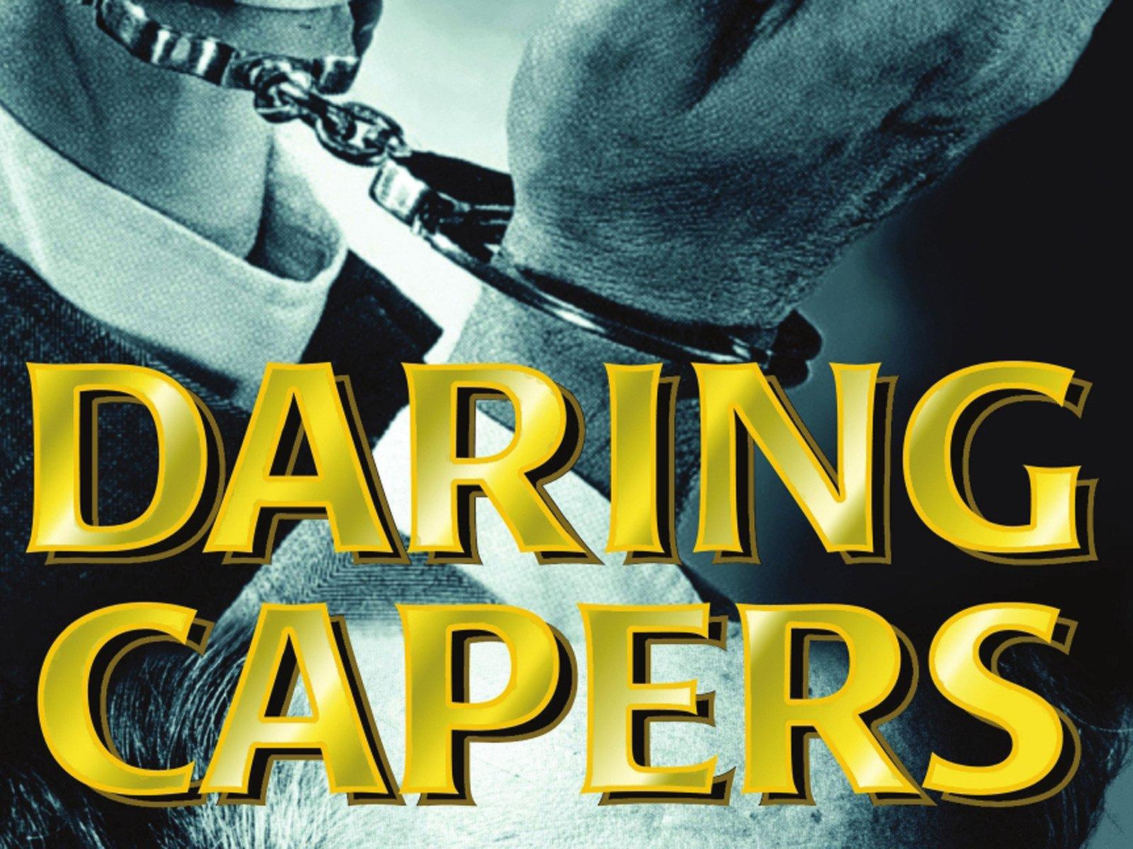 Daring Capers - Season 1