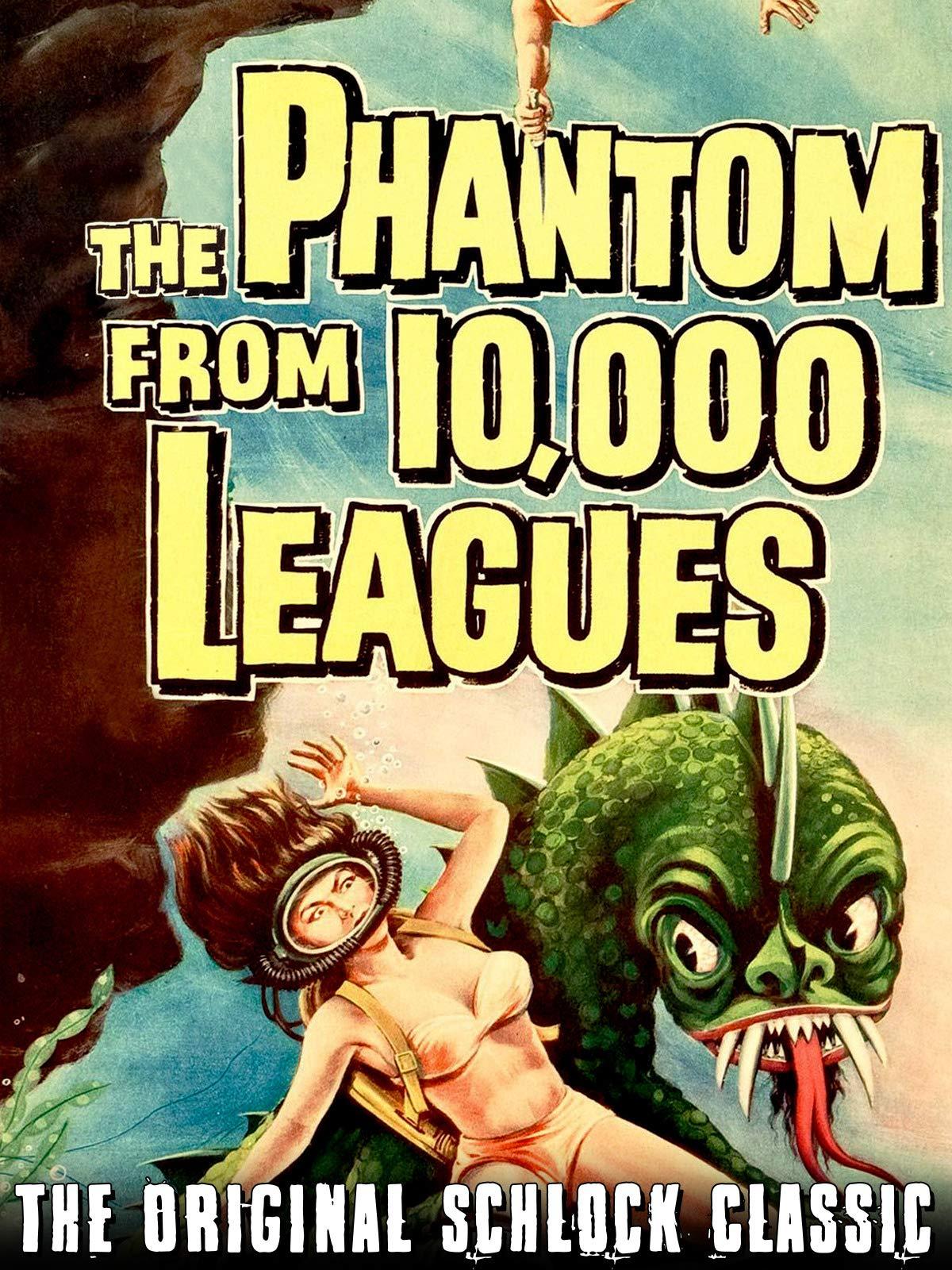 Phantom From 10,000 Leagues - The Original Schlock Classic on Amazon Prime Instant Video UK