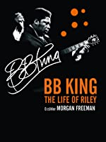 B.B.King - The Life of Riley