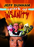 Jeff Dunham: Spark of Insanity