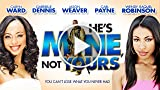 He's Mine Not Yours - Trailer