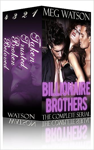 Billionaire Brothers Complete Serial Box Set: Billionaire Menage Romance Serial Bundle