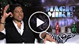 Magic Mike - Interview with Matt Bomer and Adam Rodriguez...