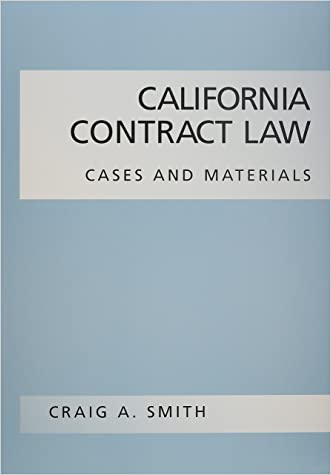 California Contract Law: Cases And Materials