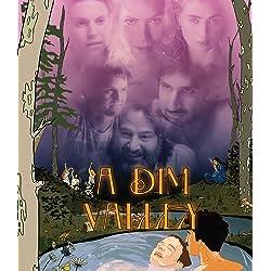 A Dim Valley [Blu-ray]
