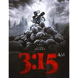 3:15 AM