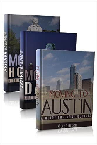Moving to Texas Box Set: Moving to Austin, Moving to Dallas, Moving to Houston (Austin TX, Austin Texas, Houston TX, Houston Texas, Dallas TX, Dallas Texas, Moving to Texas Book 1)