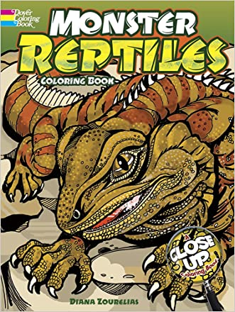Monster Reptiles: A Close-Up Coloring Book (Dover Nature Coloring Book)