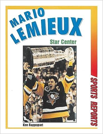 Mario LeMieux: Star Center (Sports Reports)