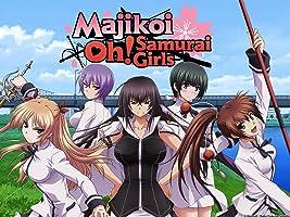Majikoi Oh! Samurai Girl (English Subtitled)