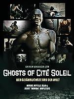 Ghosts of Cit� Soleil