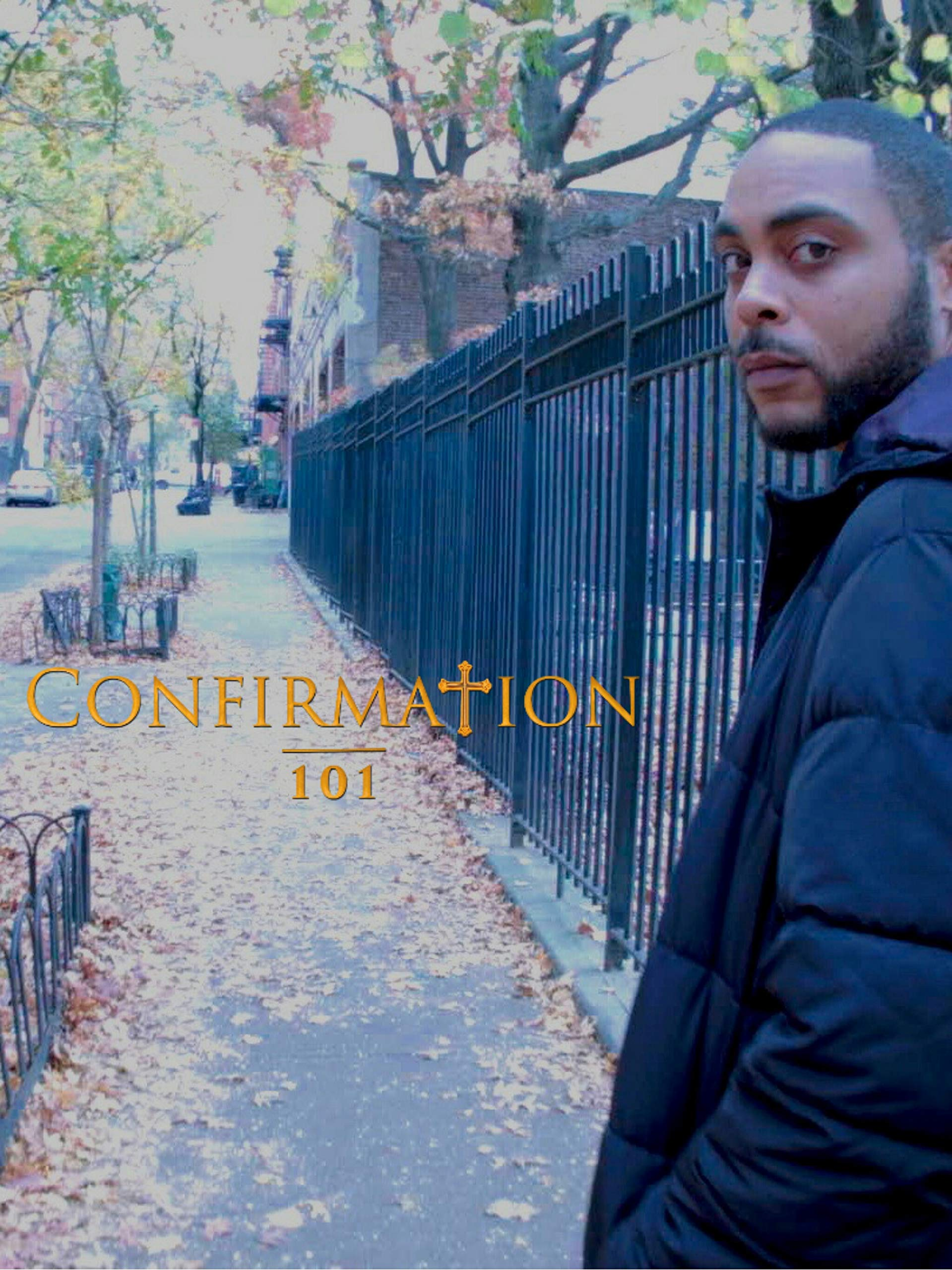 Confirmation 101