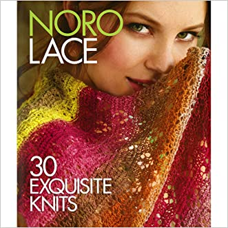 Noro Lace: 30 Exquisite Knits (Knit Noro Collection)