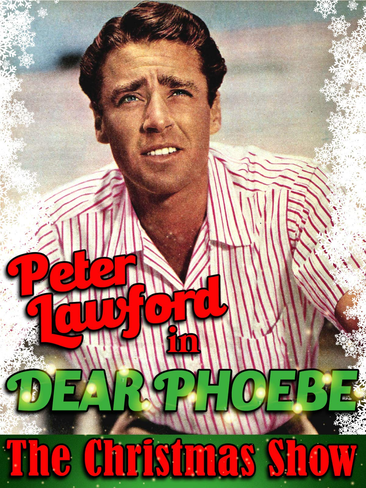 "Peter Lawford in Dear Phoebe - ""The Christmas Show"""