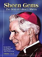 Sheen Gems: The Best Of Fulton J. Sheen Volume 1