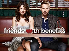 Friends With Benefits Season 1