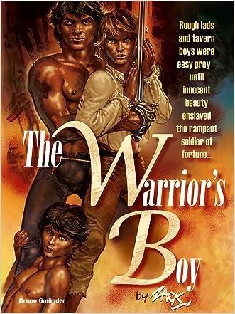 The Warrior's Boy: A Gay Erotic Novel written by Zack Fraker