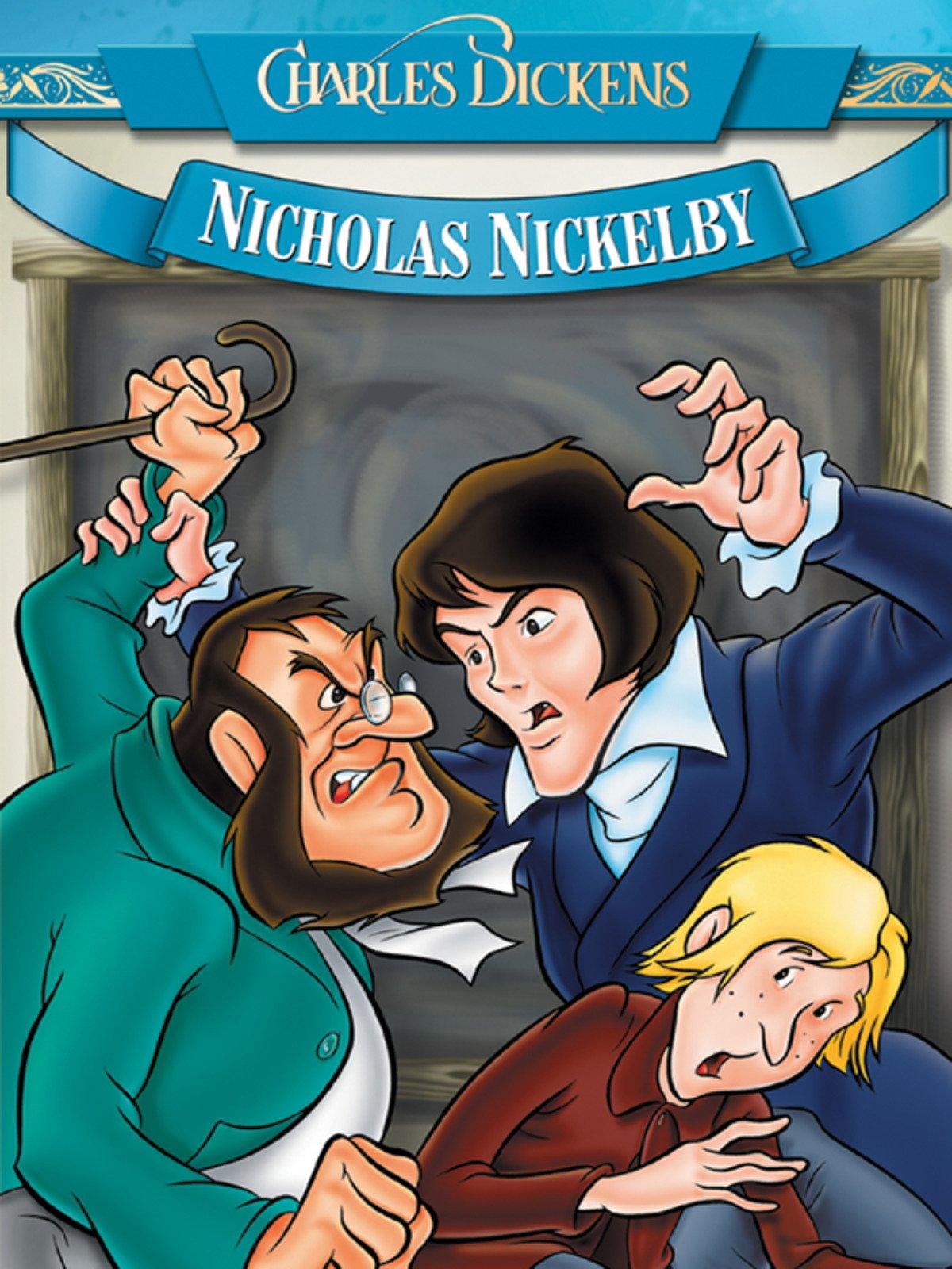 Charles Dickens: Nicholas Nickelby