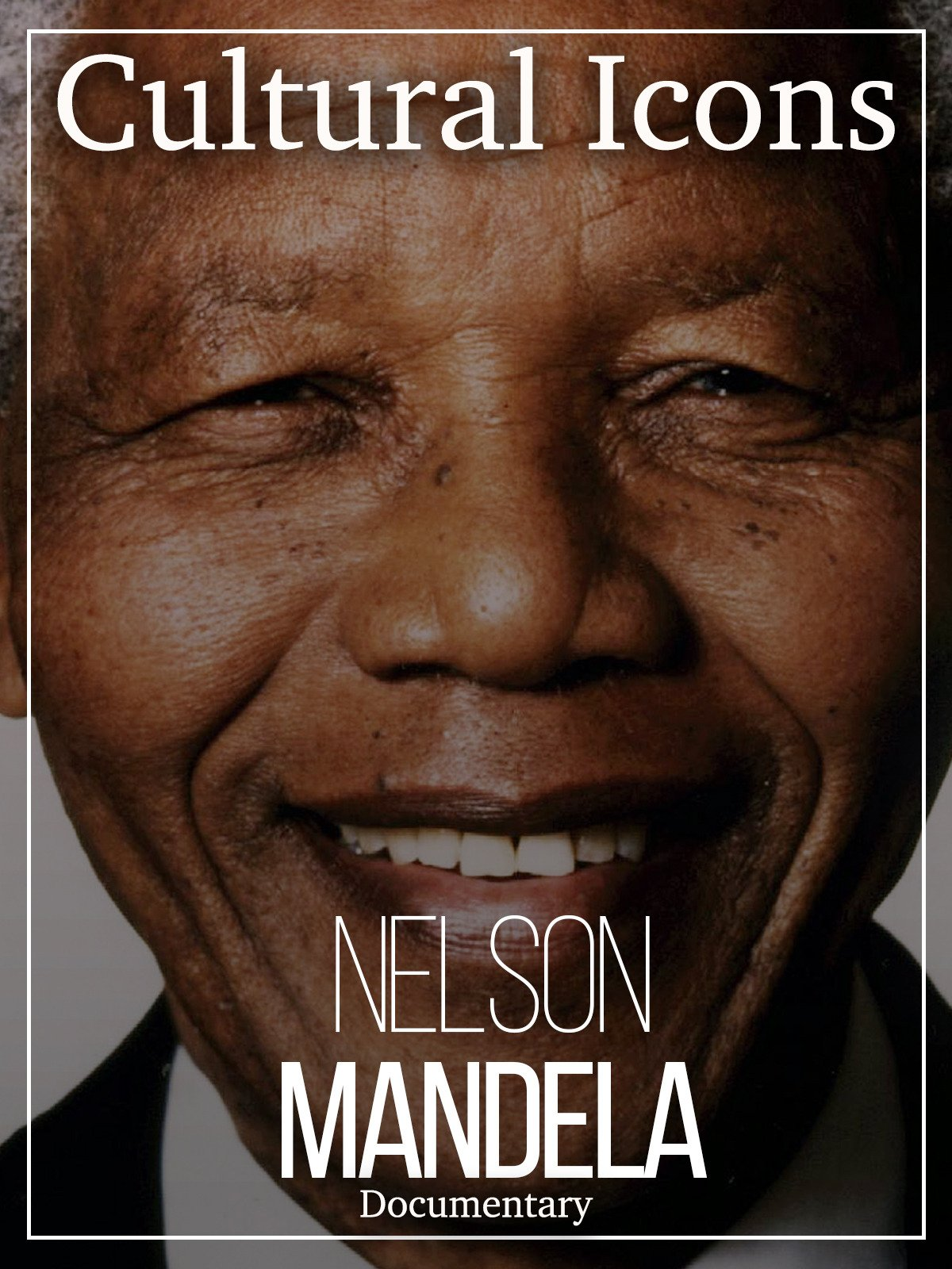 Cultural Icons Nelson Mandela Documentary on Amazon Prime Video UK