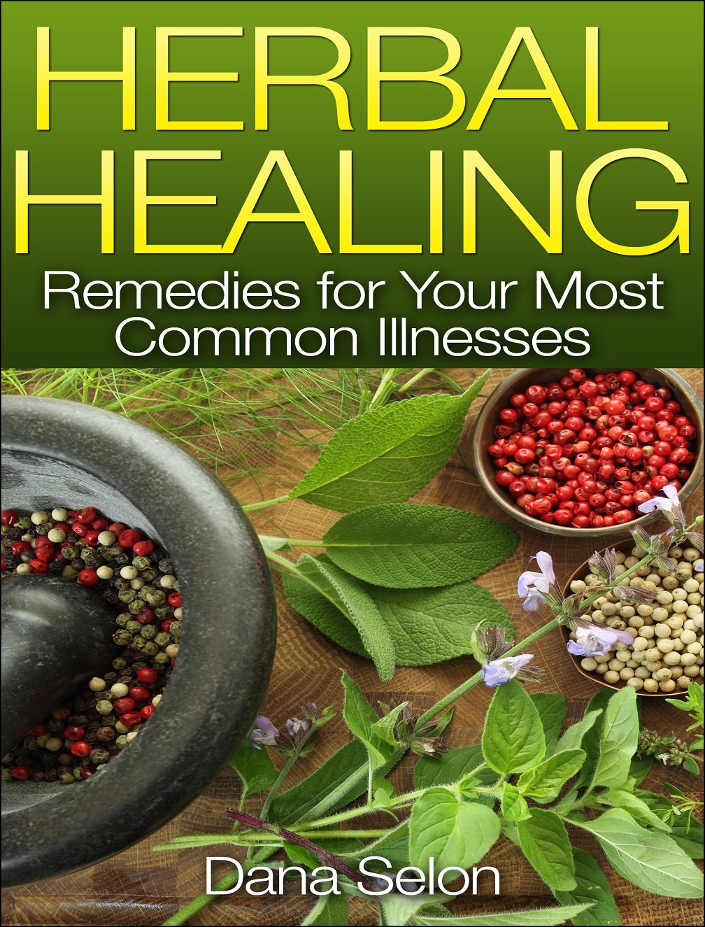 http://www.amazon.com/Herbal-Healing-Remedies-Common-Illnesses-ebook/dp/B00JVTGYHY/ref=as_sl_pc_ss_til?tag=lettfromahome-20&linkCode=w01&linkId=N6DK2KKLIEMYJ3UJ&creativeASIN=B00JVTGYHY