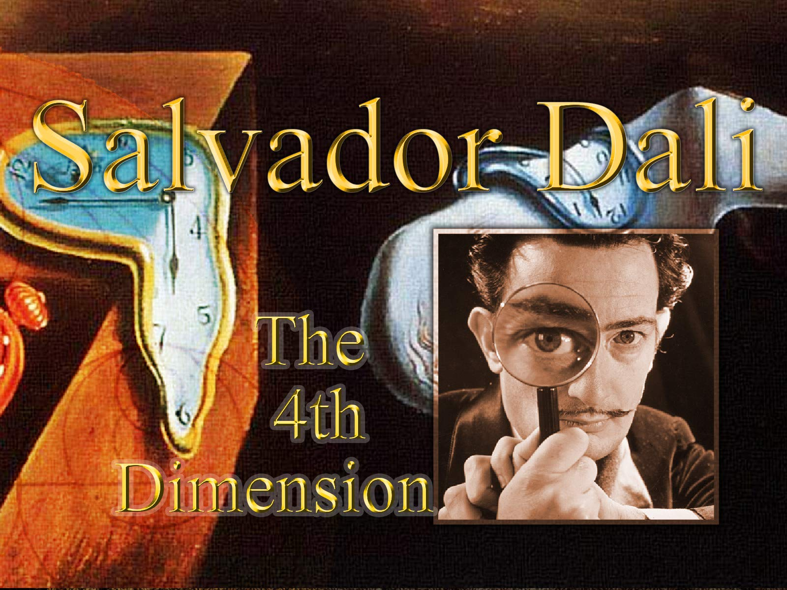 Salvador Dali - The 4th Dimension - Season 1