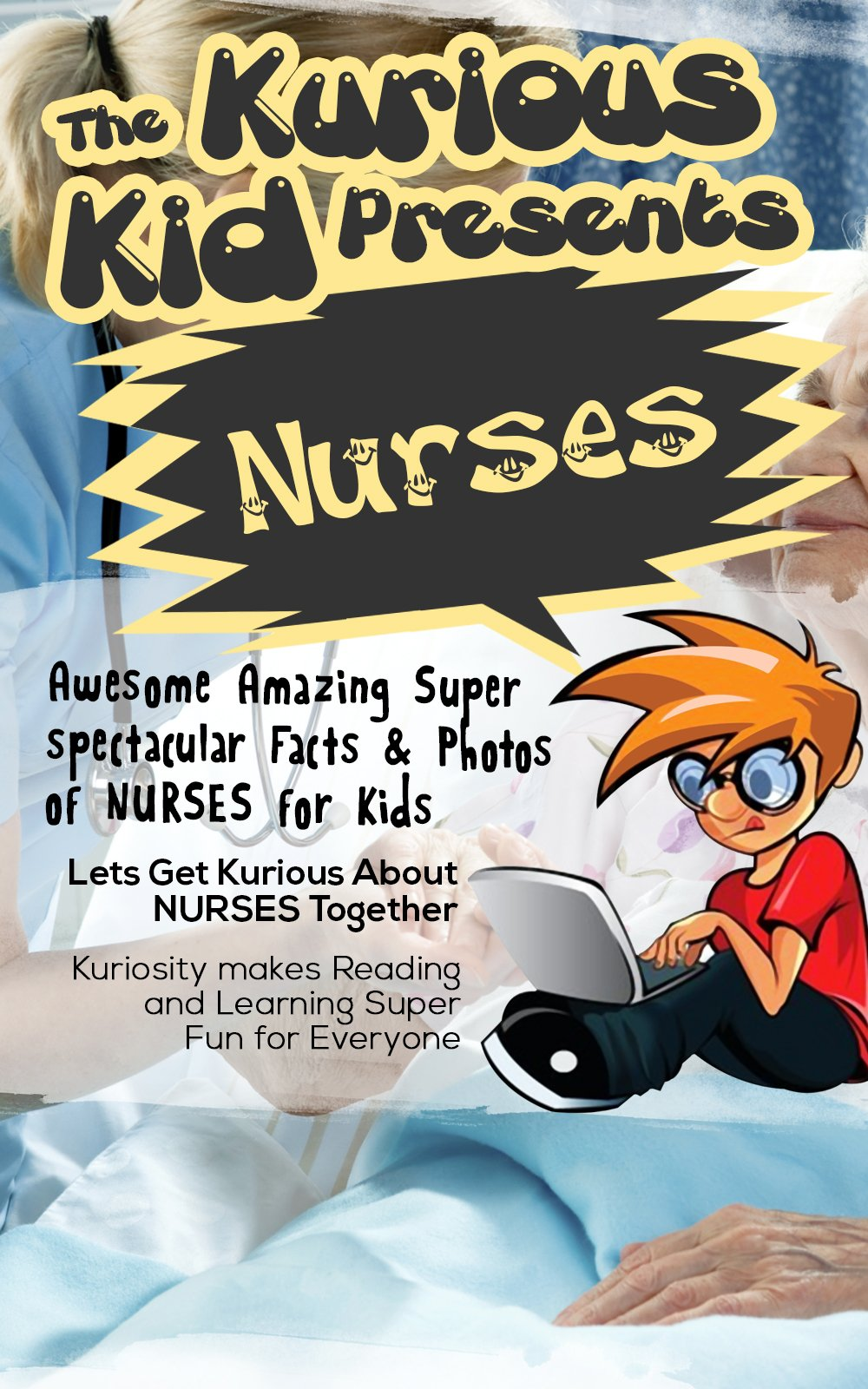 Reviews: Children's book about Nurses (kids books age 3 to 6