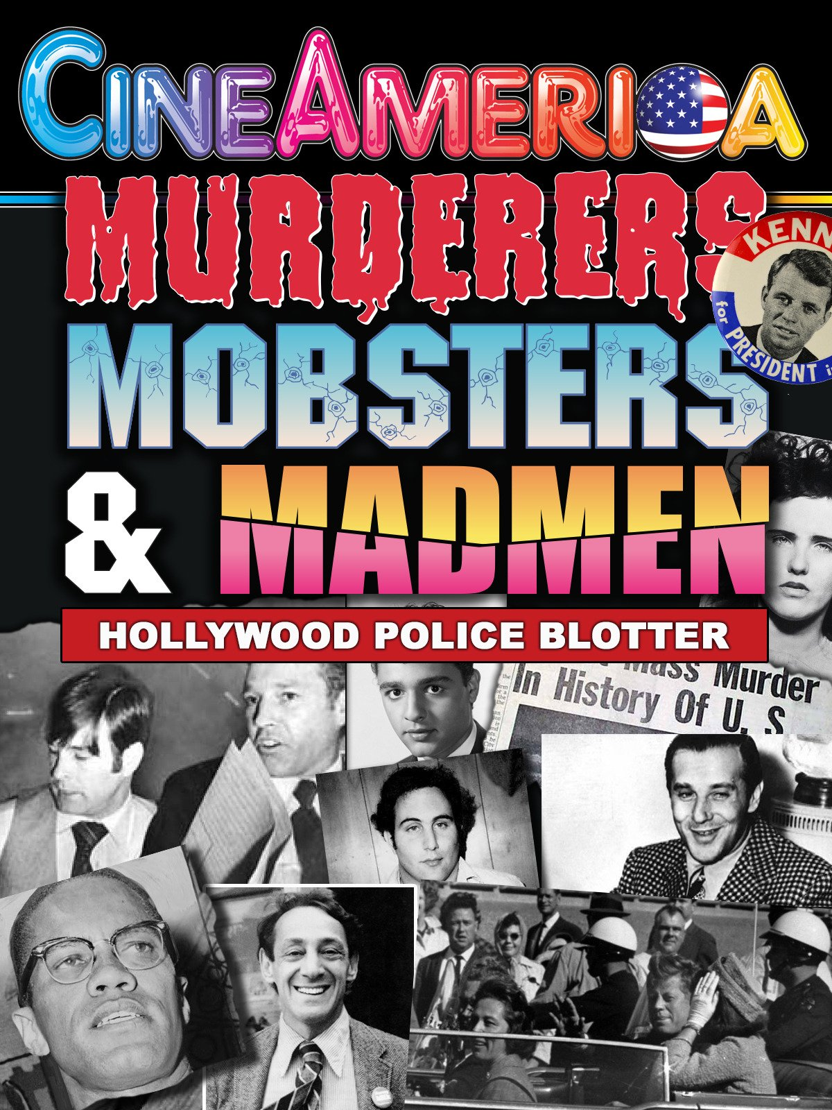 Murderers, Mobsters & Madmen: Hollywood Police Blotter