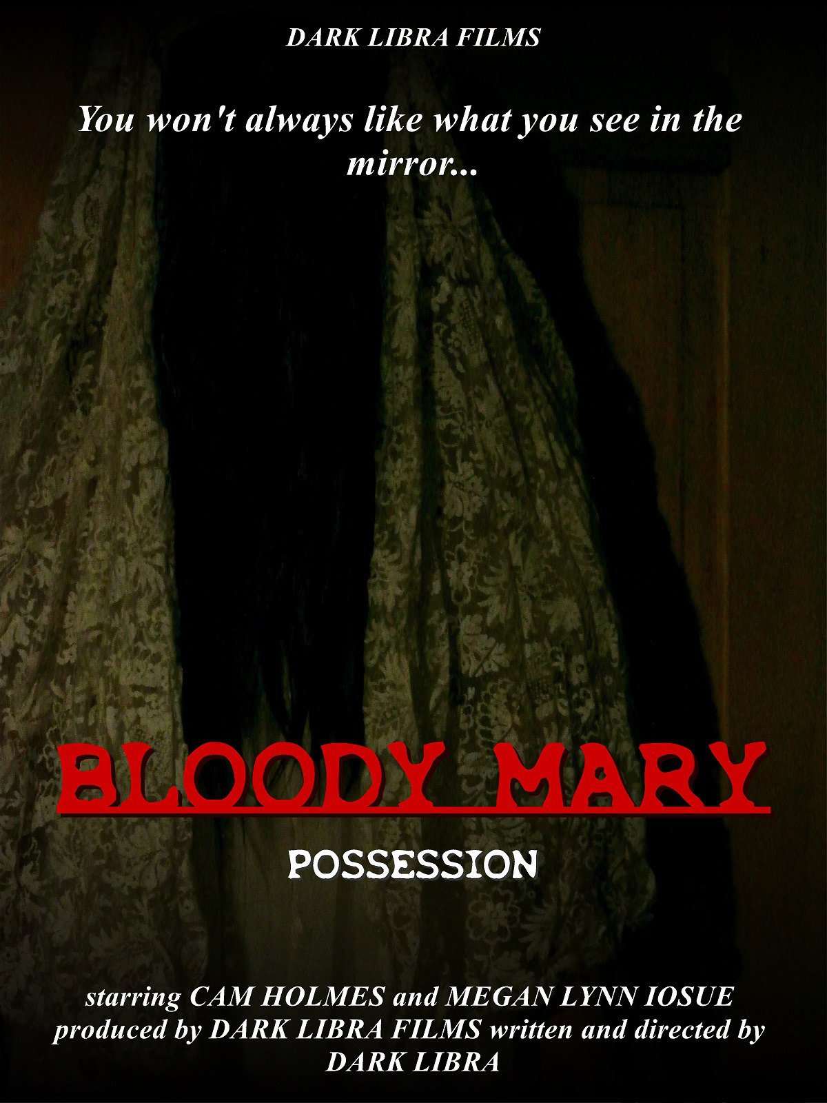 Bloody Mary Possession