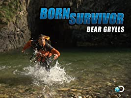 Born Survivor: Bear Grylls - Season 3