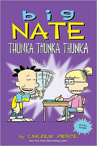 Big Nate: Thunka, Thunka, Thunka (AMP! Comics for Kids) written by Lincoln Peirce