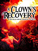 A Clown's Recovery