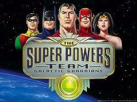 Super Friends: The Super Powers Team: Galactic Guardians (1985-1986)