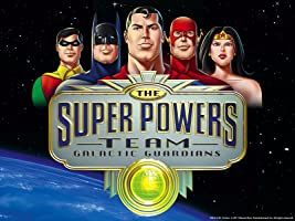 Super Friends: The Super Powers Team: Galactic Guardians (1985-1986)