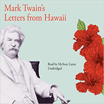 Mark Twains Letters from Hawaii written by Mark Twain