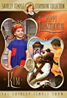 Shirley Temple: Pippi Longstocking / Kim