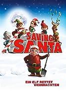 Saving Santa ? Ein Elf rettet Weihnachten
