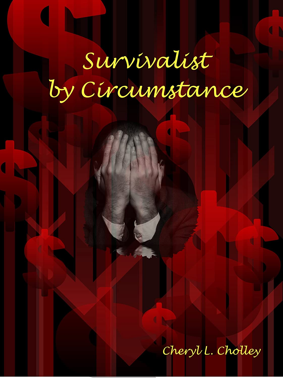 Survivalist by Circumstance