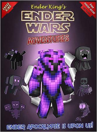 Minecraft: Ender Wars: Ender King's Adventures: Ender Apocalypse Is Upon Us!