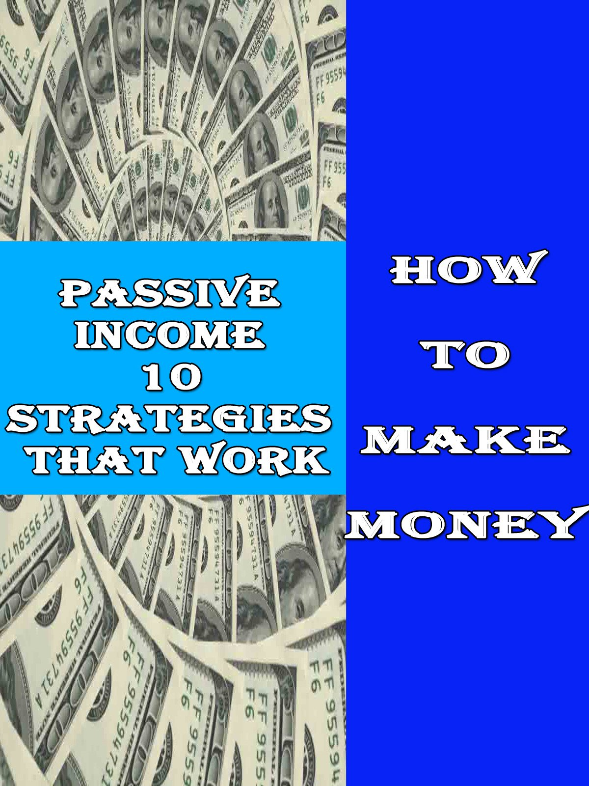 Passive Income 10 strategies that work