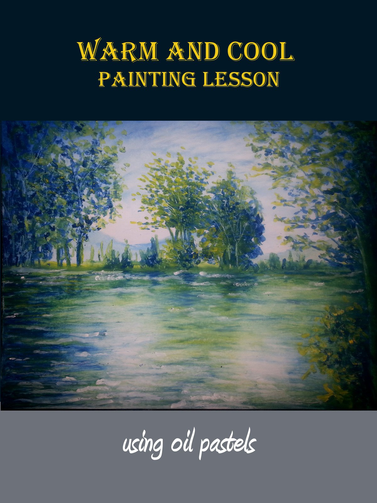Warm And Cool Painting Lesson
