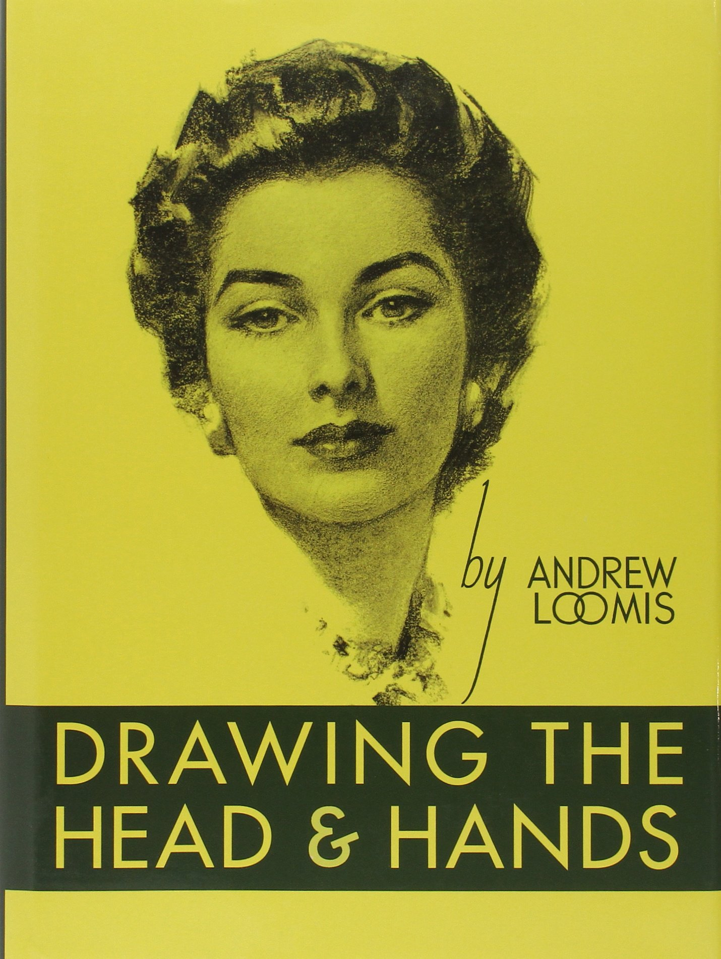 Andrew Loomis Successful Drawing Drawing The Head And Hands