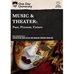 Music and Theater: Past, Present and Future